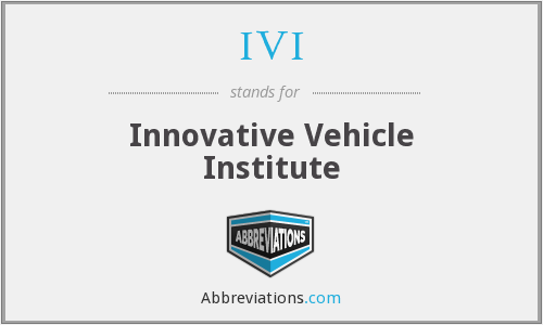 IVI - Innovative Vehicle Institute