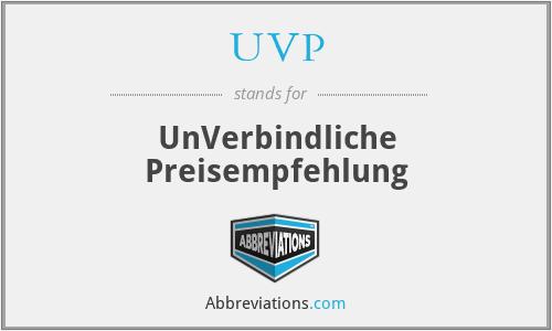 UVP - UnVerbindliche Preisempfehlung