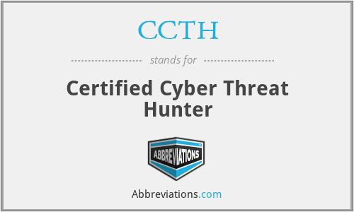 CCTH - Certified Cyber Threat Hunter