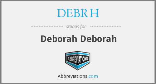 What does DEBRH stand for?
