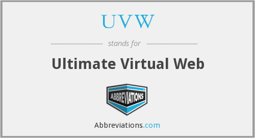 UVW - Ultimate Virtual Web