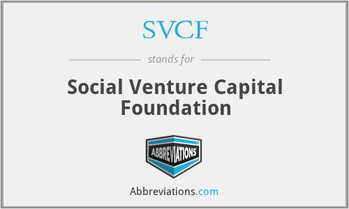 SVCF - Social Venture Capital Foundation