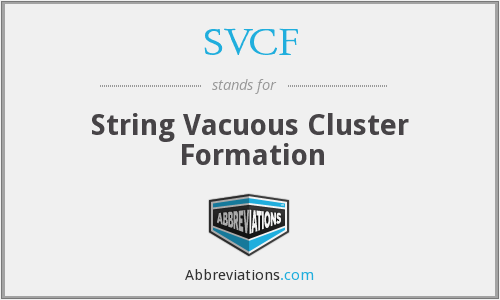 SVCF - String Vacuous Cluster Formation