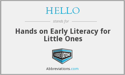 HELLO - Hands on Early Literacy for Little Ones