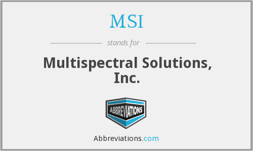 MSI - Multispectral Solutions, Inc.