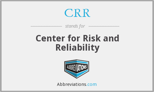 CRR - Center for Risk and Reliability