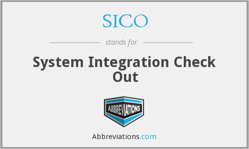 SICO - System Integration Check Out
