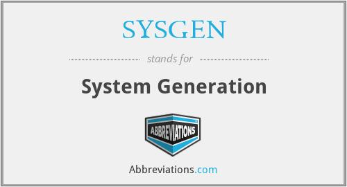 SYSGEN - System Generation