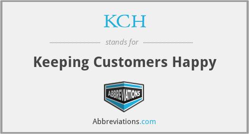 KCH - Keeping Customers Happy