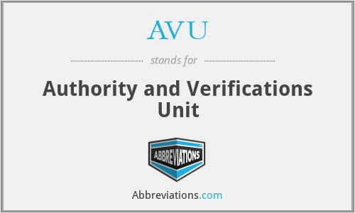 AVU - Authority and Verifications Unit