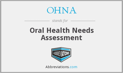 OHNA - Oral Health Needs Assessment