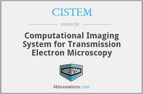 CISTEM - Computational Imaging System for Transmission Electron Microscopy