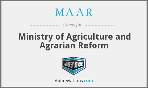 MAAR - Ministry of Agriculture and Agrarian Reform