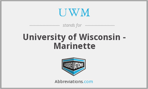 UWM - University of Wisconsin - Marinette
