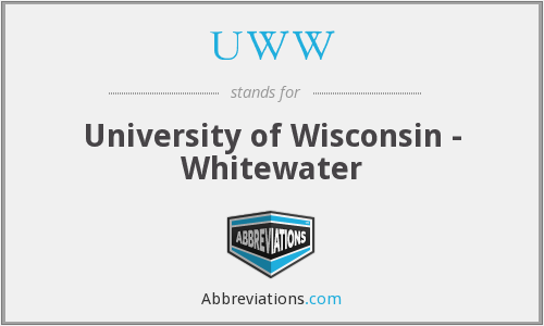 UWW - University of Wisconsin - Whitewater