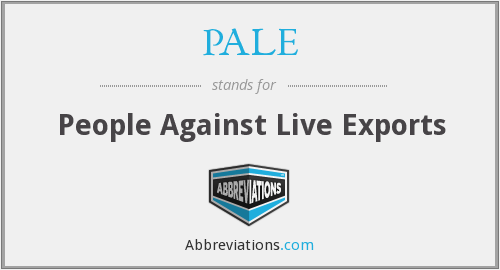 PALE - People Against Live Exports