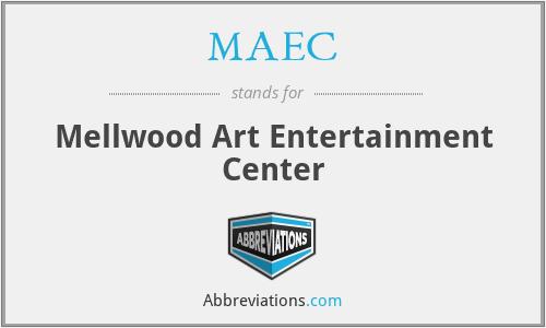 MAEC - Mellwood Art Entertainment Center
