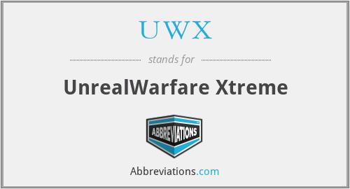 UWX - UnrealWarfare Xtreme