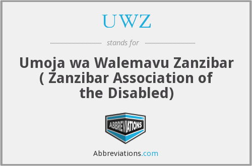 UWZ - Umoja wa Walemavu Zanzibar ( Zanzibar Association of the Disabled)