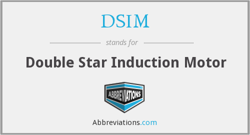 DSIM - Double Star Induction Motor