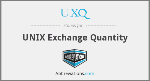 What does UXQ stand for?