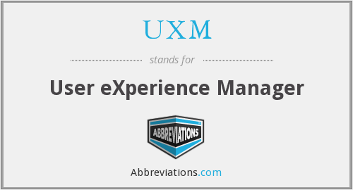 UXM - User eXperience Manager