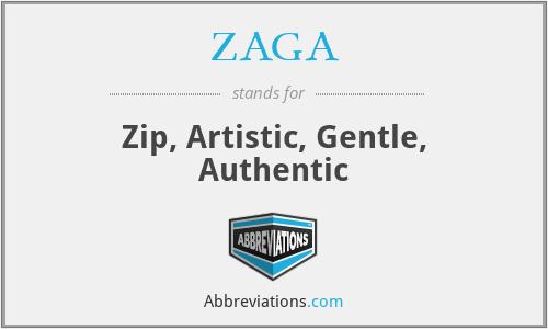 ZAGA - Zip, Artistic, Gentle, Authentic