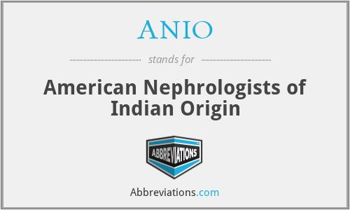 ANIO - American Nephrologists of Indian Origin