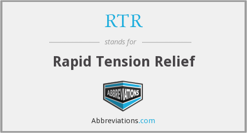 RTR - Rapid Tension Relief
