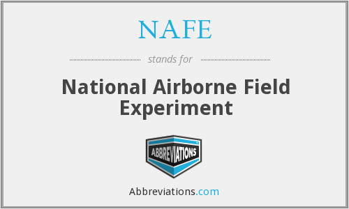 NAFE - National Airborne Field Experiment