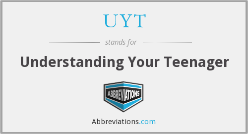 UYT - Understanding Your Teenager