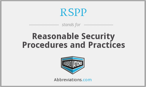 RSPP - Reasonable Security Procedures and Practices
