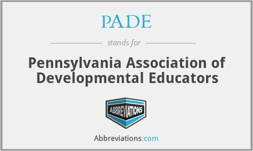 PADE - Pennsylvania Association of Developmental Educators
