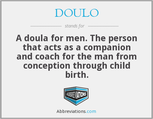 What does DOULO stand for?