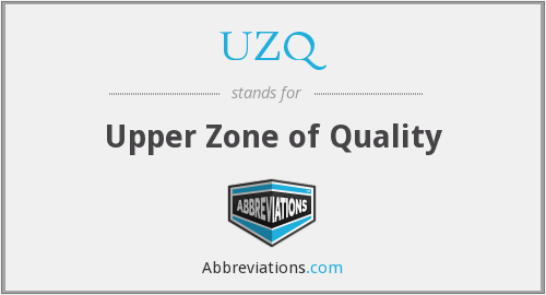UZQ - Upper Zone of Quality