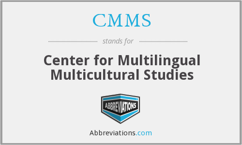 CMMS - Center for Multilingual Multicultural Studies