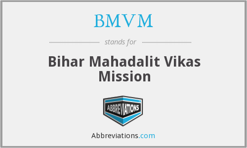 What does BMVM stand for?
