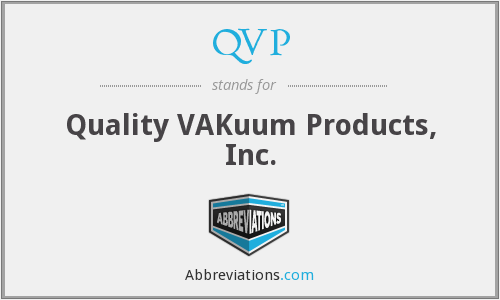 QVP - Quality VAKuum Products, Inc.