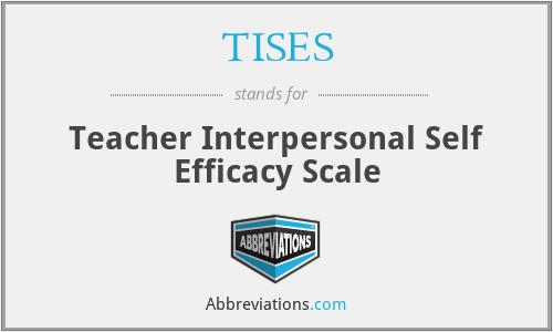 TISES - Teacher Interpersonal Self Efficacy Scale