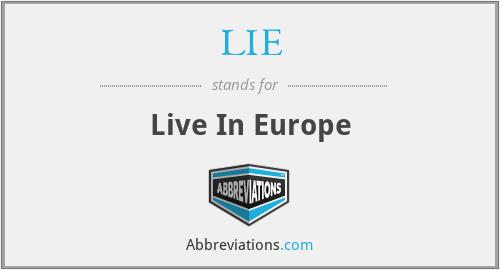 LIE - Live In Europe