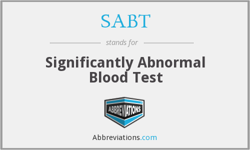 SABT - Significantly Abnormal Blood Test