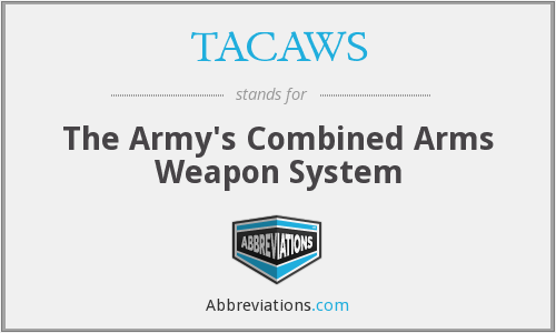 What does TACAWS stand for?