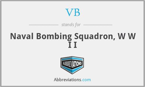 VB - Naval Bombing Squadron, W W I I