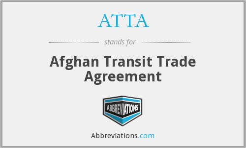 ATTA - Afghan Transit Trade Agreement