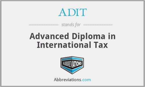 ADIT - Advanced Diploma in International Tax