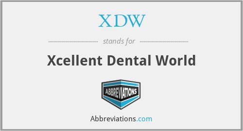XDW - Xcellent Dental World