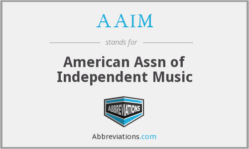 AAIM - American Assn of Independent Music