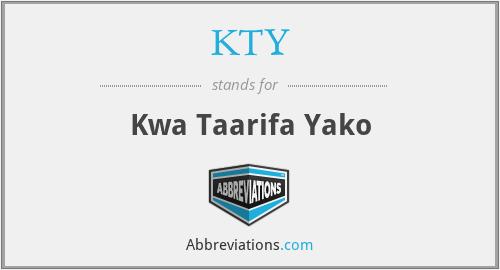 KTY - Kwa Taarifa Yako