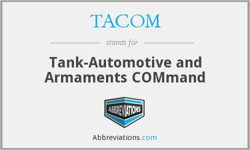 TACOM - Tank-Automotive and Armaments COMmand