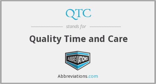 QTC - Quality Time and Care